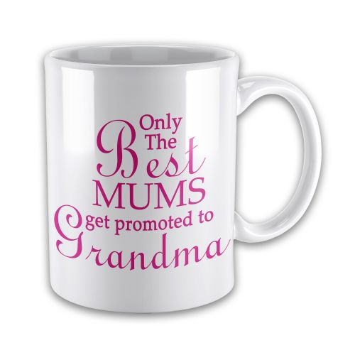 15oz Only The Best... Get Promoted To... Novelty Gift Mug - Pink